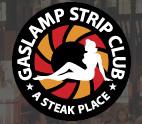 Gaslamp Strip Club - A Steak Place